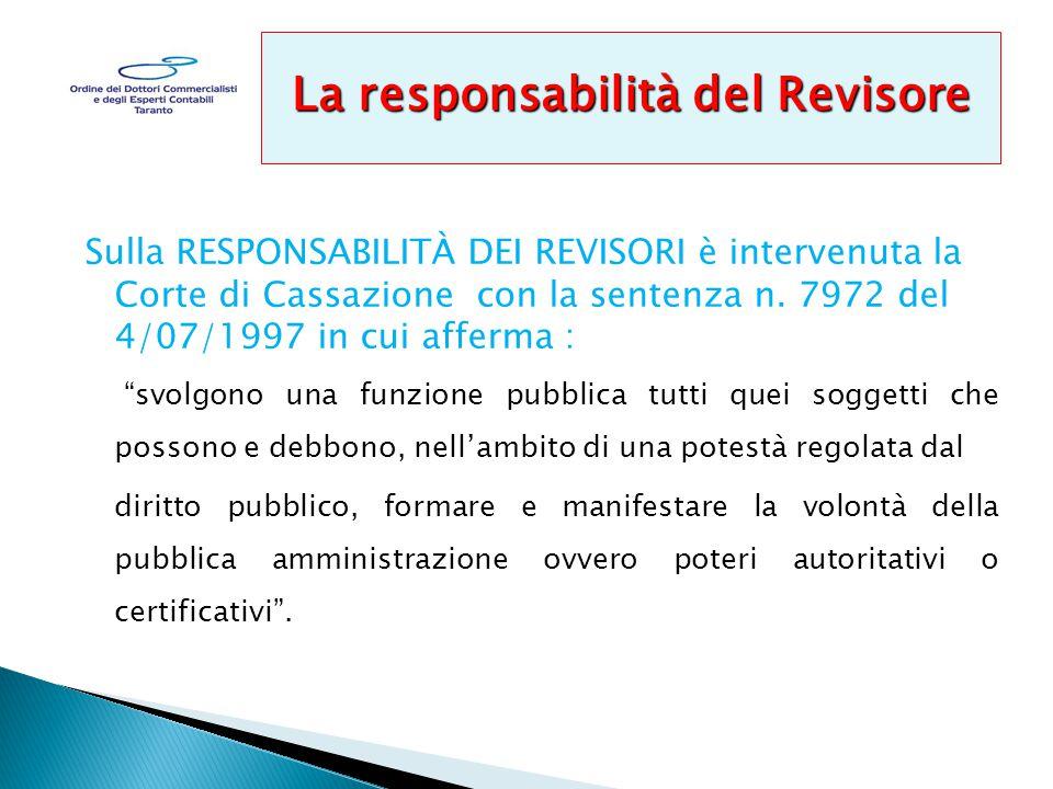 Sulla RESPONSABILITÀ DEI REVISORI è intervenuta la Corte di Cassazione con la sentenza n.