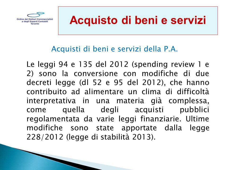 Acquisti di beni e servizi della P.A.