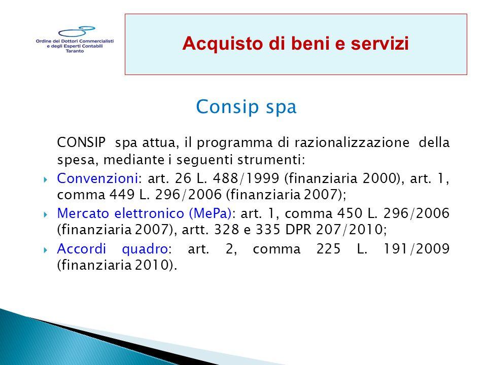 Consip spa CONSIP spa attua, il programma di razionalizzazione della spesa, mediante i seguenti strumenti:  Convenzioni: art.