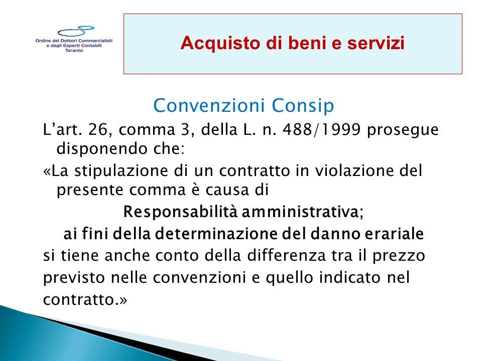 Convenzioni Consip L'art.26, comma 3, della L. n.