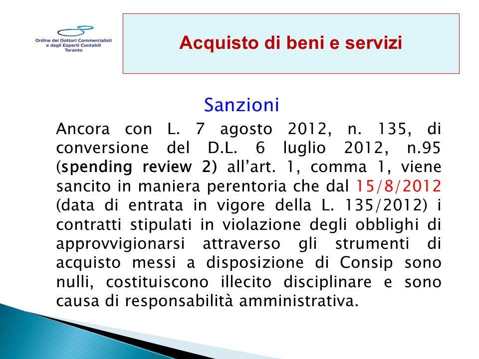 Sanzioni Ancora con L.7 agosto 2012, n. 135, di conversione del D.L.
