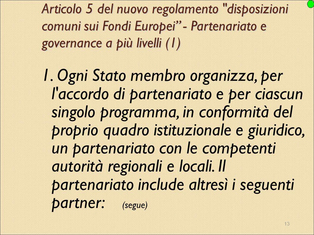 13 Articolo 5 del nuovo regolamento