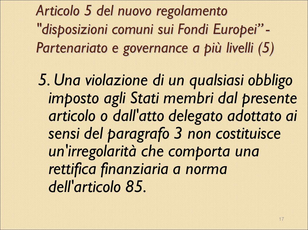17 Articolo 5 del nuovo regolamento
