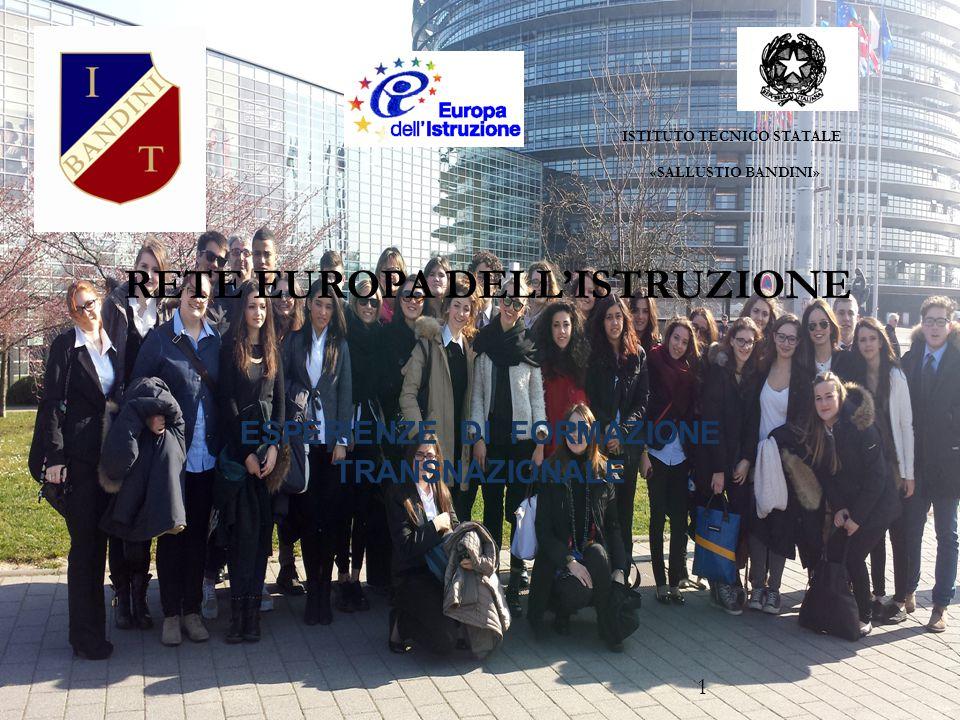 RETE EUROPA DELL'ISTRUZIONE ESPERIENZE DI FORMAZIONE TRANSNAZIONALE ISTITUTO TECNICO STATALE «SALLUSTIO BANDINI» 1