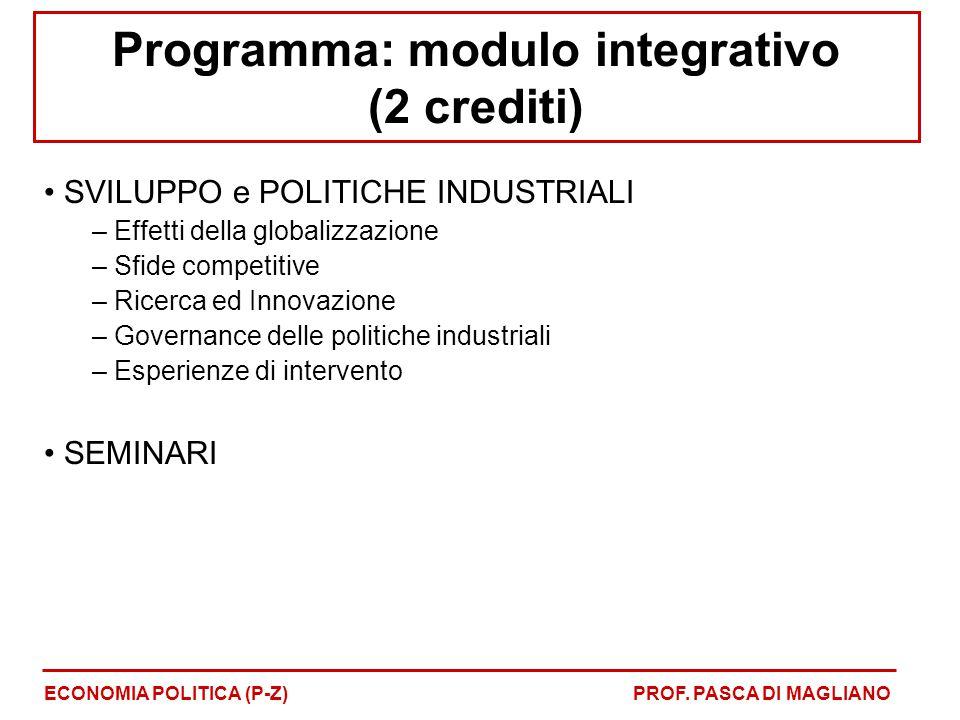 SVILUPPO e POLITICHE INDUSTRIALI – Effetti della globalizzazione – Sfide competitive – Ricerca ed Innovazione – Governance delle politiche industriali