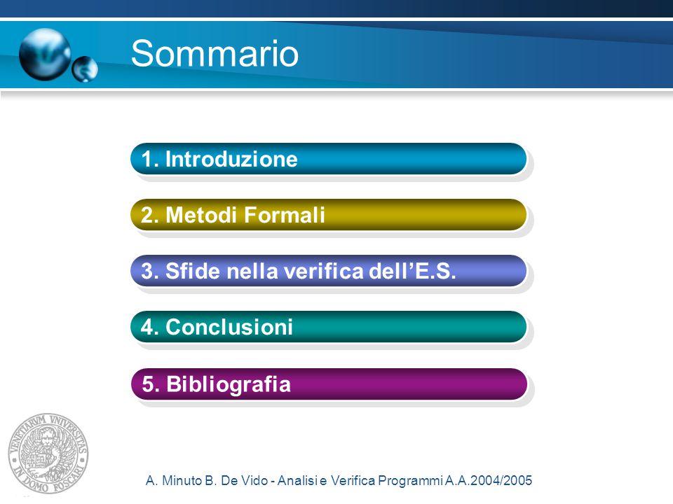 A. Minuto B. De Vido - Analisi e Verifica Programmi A.A.2004/2005 Sommario 1.