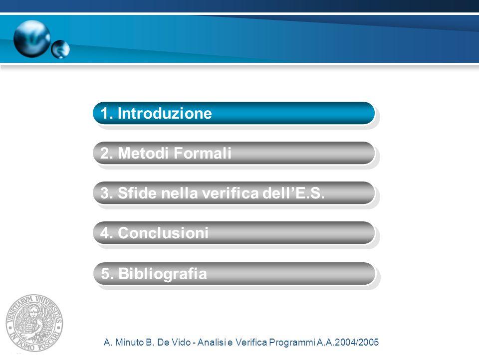 A.Minuto B. De Vido - Analisi e Verifica Programmi A.A.2004/2005 3.9.