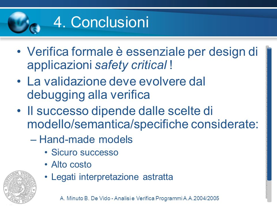 A. Minuto B. De Vido - Analisi e Verifica Programmi A.A.2004/2005 4.