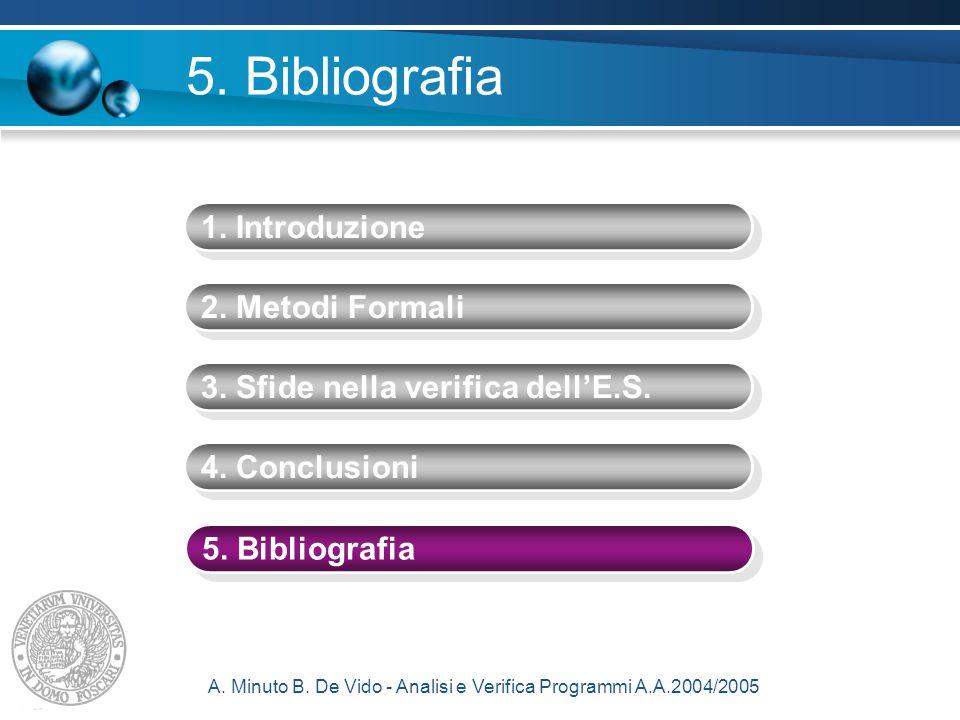 A. Minuto B. De Vido - Analisi e Verifica Programmi A.A.2004/2005 5.