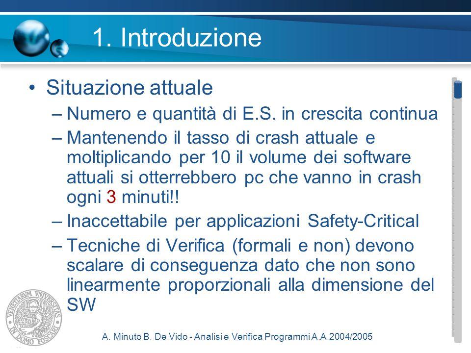 A.Minuto B. De Vido - Analisi e Verifica Programmi A.A.2004/2005 1.