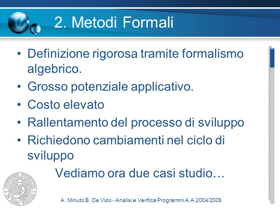 A.Minuto B. De Vido - Analisi e Verifica Programmi A.A.2004/2005 3.4.
