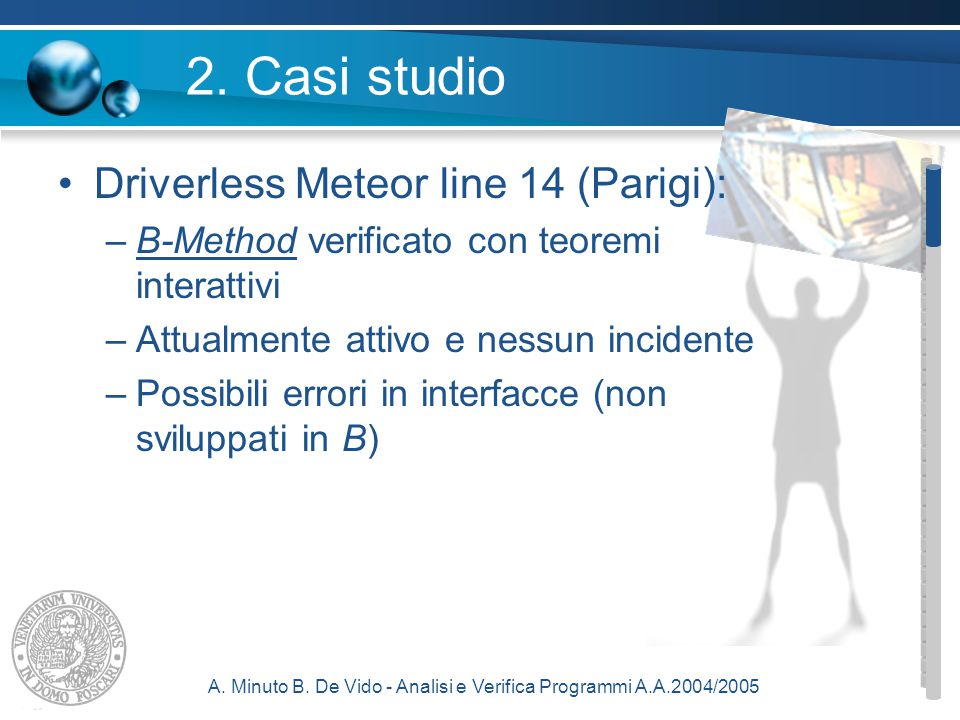 A.Minuto B. De Vido - Analisi e Verifica Programmi A.A.2004/2005 3.5.