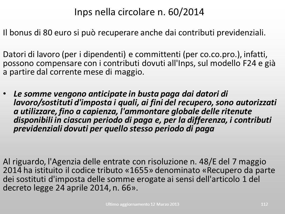 Ultimo aggiornamento 12 Marzo 2013112 Inps nella circolare n. 60/2014 Il bonus di 80 euro si può recuperare anche dai contributi previdenziali. Datori