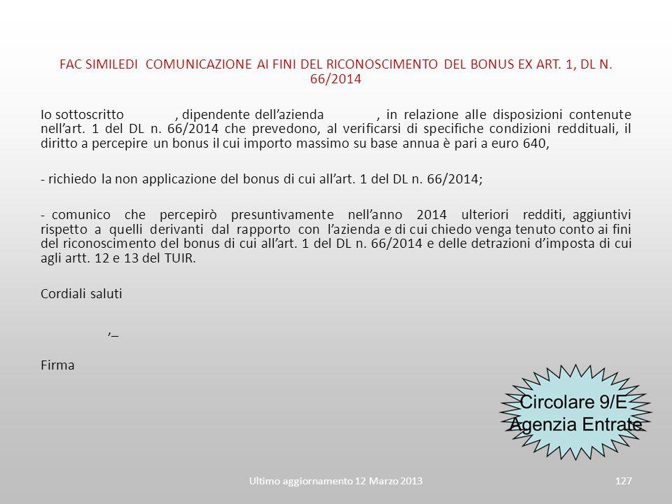 Ultimo aggiornamento 12 Marzo 2013127 FAC SIMILEDI COMUNICAZIONE AI FINI DEL RICONOSCIMENTO DEL BONUS EX ART. 1, DL N. 66/2014 Io sottoscritto, dipend