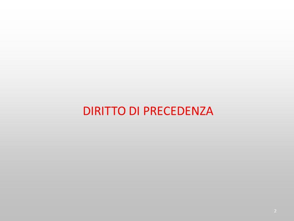 DIRITTO DI PRECEDENZA 2