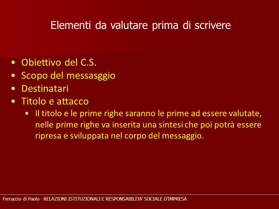 Elementi da valutare prima di scrivere Obiettivo del C.S.