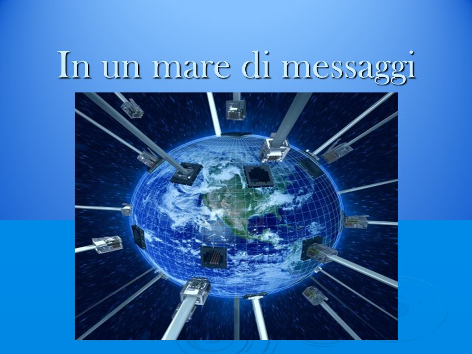 In un mare di messaggi