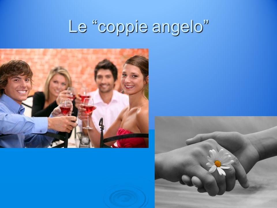 """Le """"coppie angelo"""""""