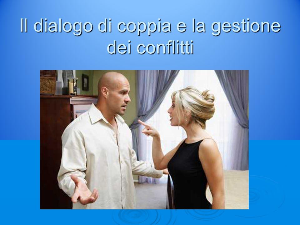 Il dialogo di coppia e la gestione dei conflitti