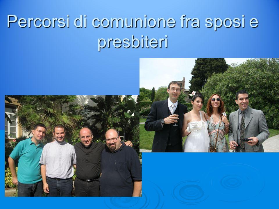 Percorsi di comunione fra sposi e presbiteri