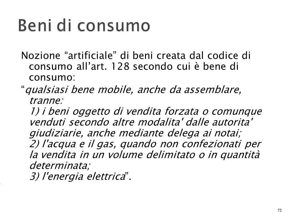 Nozione artificiale di beni creata dal codice di consumo all'art.