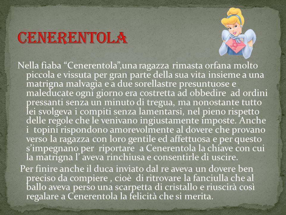 Nella fiaba di Pinocchio,il burattino ha il compito di rispettare le regole datagli dal povero padre,ma le disattende,nonostante i suggerimenti del grillo parlante e le raccomandazioni della fata Turchina.