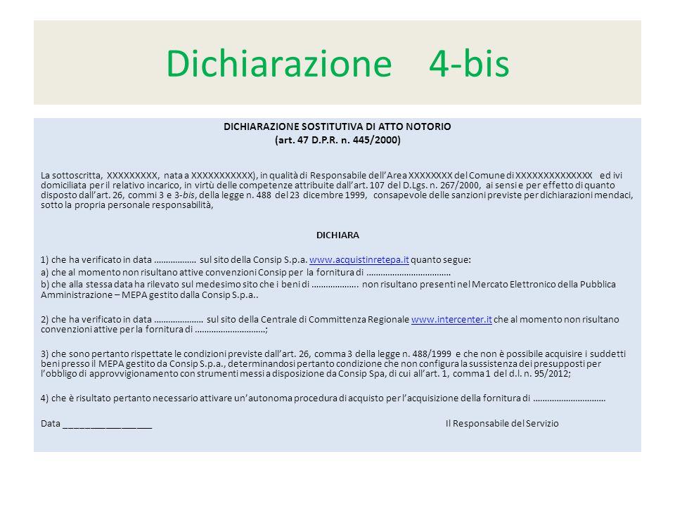 Dichiarazione 4-bis DICHIARAZIONE SOSTITUTIVA DI ATTO NOTORIO (art.