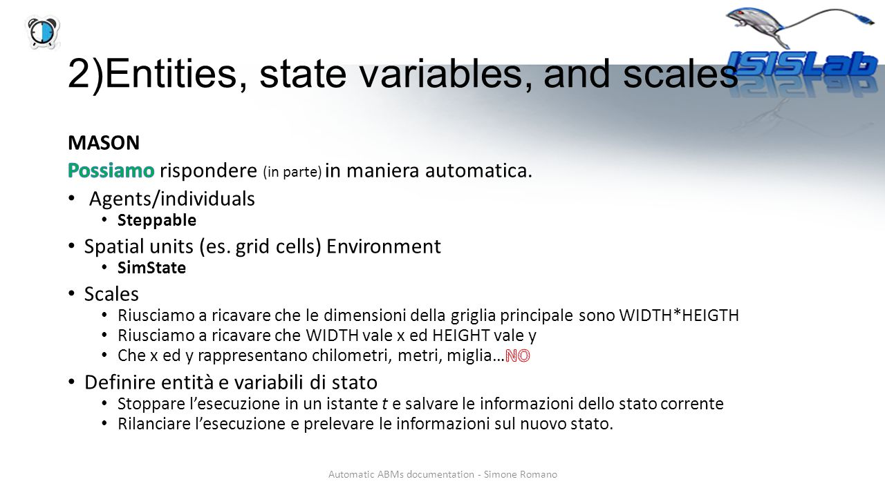 Automatic ABMs documentation - Simone Romano 2)Entities, state variables, and scales