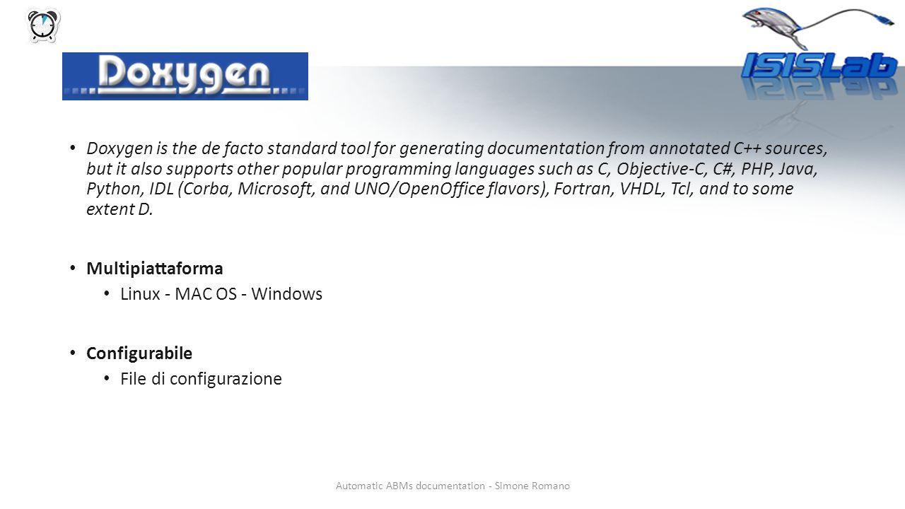 Utilizzo di doxygen PASSI: 1.Creazione file di configurazione 2.Esecuzione di doxygen CREAZIONE FILE DI CONFIGURAZIONE Tramite shell lanciando il comando doxygen –g Tramite applicazione dedicata Plug-in per eclipse, ECLOX ESECUZIONE doxygen pathFileConfig Per tutti i test fatti è stata usato invocato doxygen da terminale; questo perché l'idea è stata da subito quella di realizzare un'applicazione esterna che sfruttasse in maniera mirata alcune caratteristiche di doxygen.