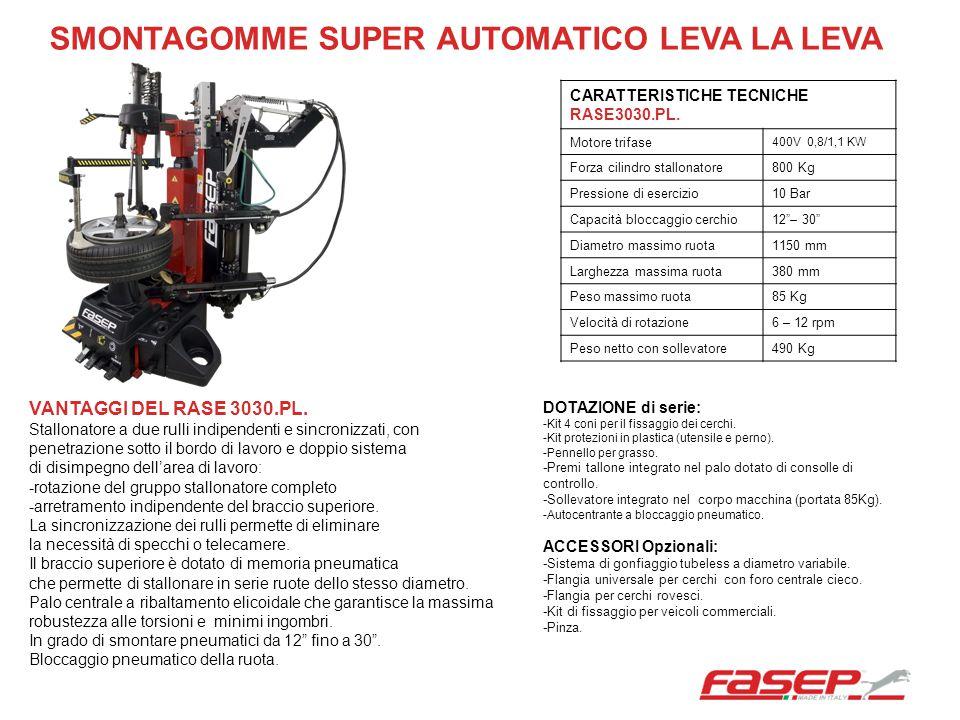 CARATTERISTICHE TECNICHE RASE3030.PL. Motore trifase 400V 0,8/1,1 KW Forza cilindro stallonatore800 Kg Pressione di esercizio10 Bar Capacità bloccaggi