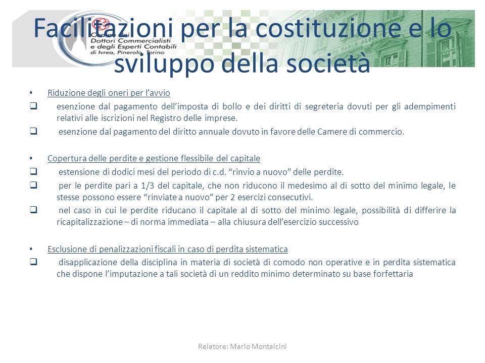 Facilitazioni per la costituzione e lo sviluppo della società Riduzione degli oneri per l'avvio  esenzione dal pagamento dell'imposta di bollo e dei