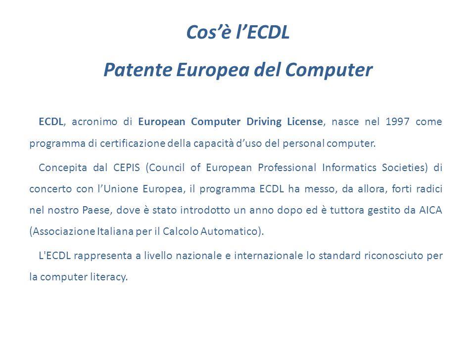 Cos'è l'ECDL Patente Europea del Computer ECDL, acronimo di European Computer Driving License, nasce nel 1997 come programma di certificazione della capacità d'uso del personal computer.