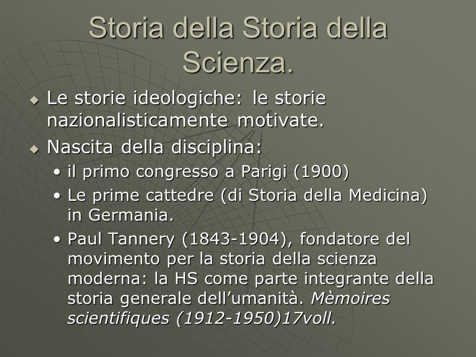 Storia della Storia della Scienza.  Le storie ideologiche: le storie nazionalisticamente motivate.