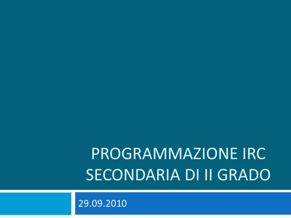 PROGRAMMAZIONE IRC SECONDARIA DI II GRADO 29.09.2010