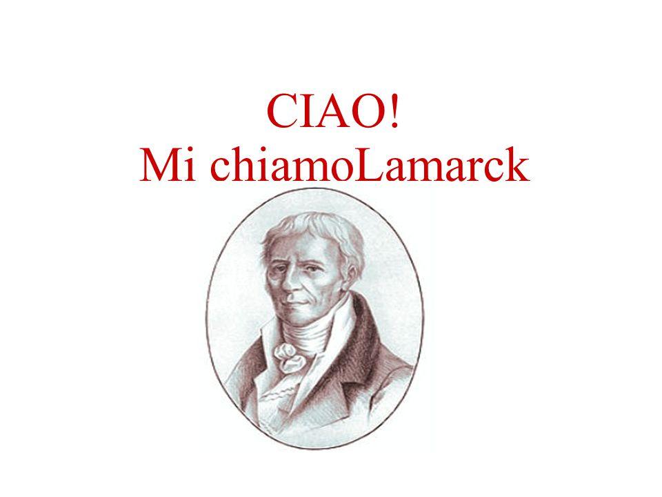 CIAO! Mi chiamoLamarck