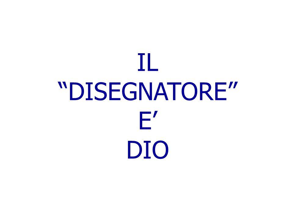 """IL """"DISEGNATORE"""" E' DIO"""