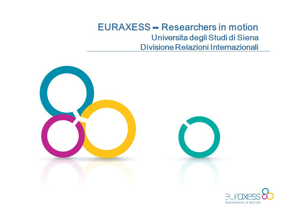 Università degli Studi di Siena Ufficio Speciale per le Relazioni Internazionali EURAXESS Rights fornisce informazione relativa alla Carta Europea dei Ricercatori ed al Codice di Condotta per la loro assunzione, nonché sulla loro implementazine.