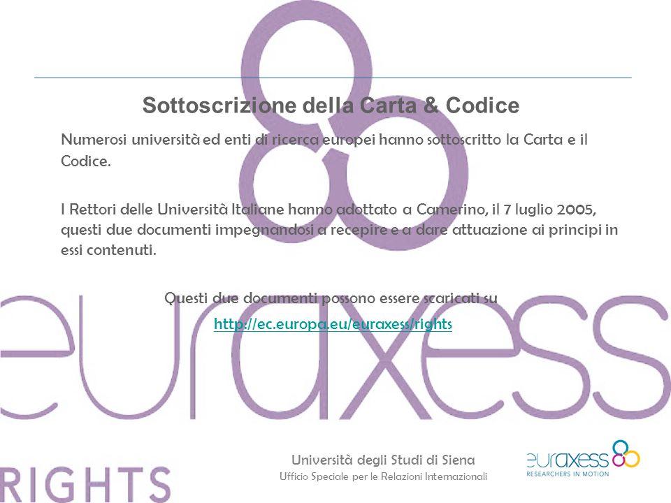 Università degli Studi di Siena Ufficio Speciale per le Relazioni Internazionali Sottoscrizione della Carta & Codice Numerosi università ed enti di ri