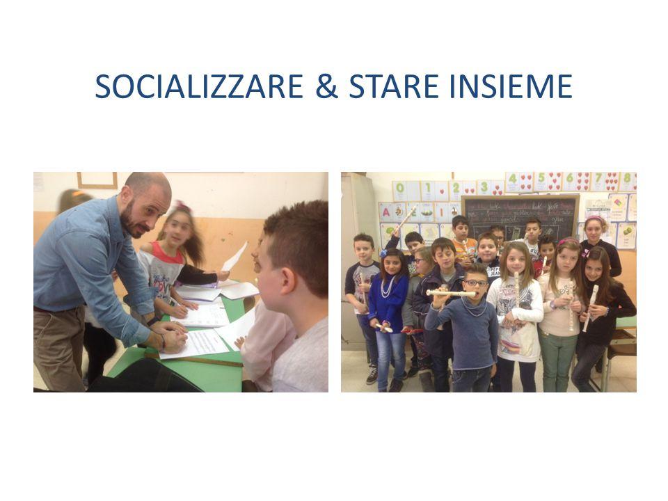 SOCIALIZZARE & STARE INSIEME