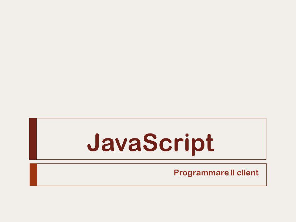 JavaScript Programmare il client