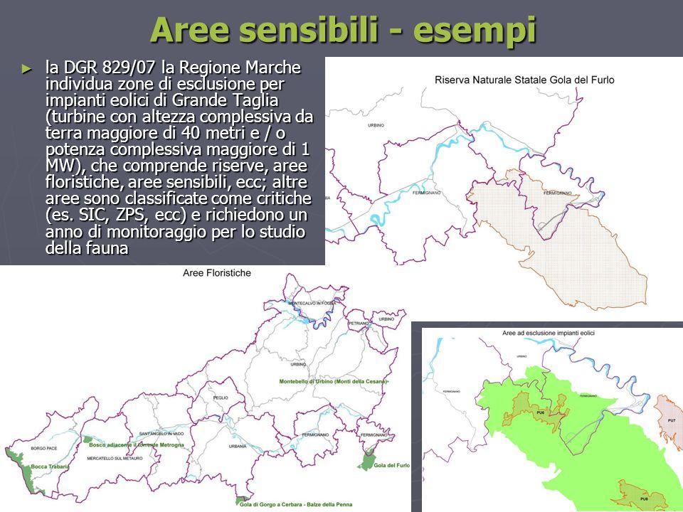 ► la DGR 829/07 la Regione Marche individua zone di esclusione per impianti eolici di Grande Taglia (turbine con altezza complessiva da terra maggiore