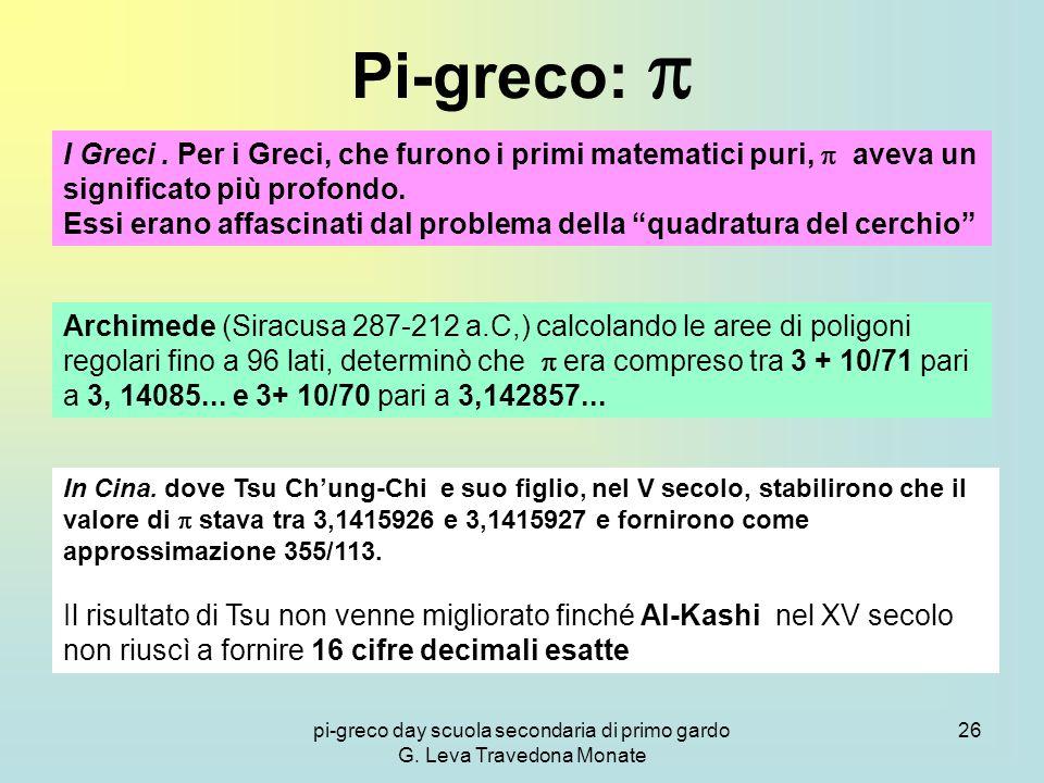 pi-greco day scuola secondaria di primo gardo G.Leva Travedona Monate 26 Pi-greco:  I Greci.