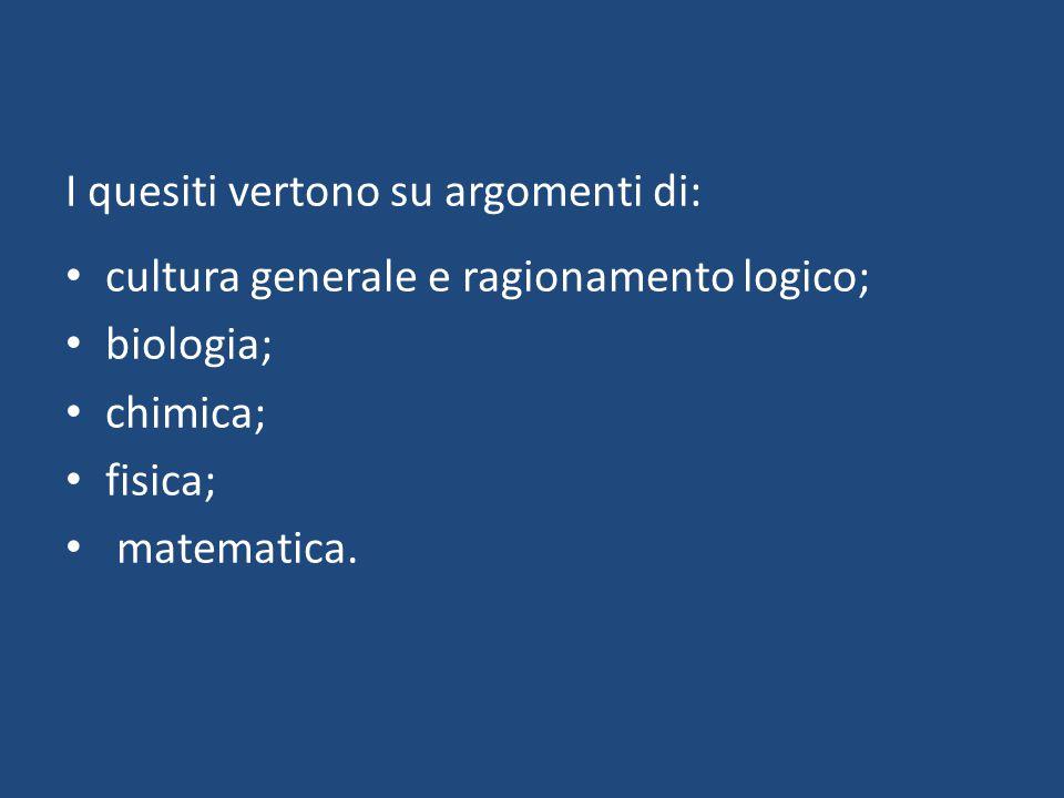 I quesiti vertono su argomenti di: cultura generale e ragionamento logico; biologia; chimica; fisica; matematica.
