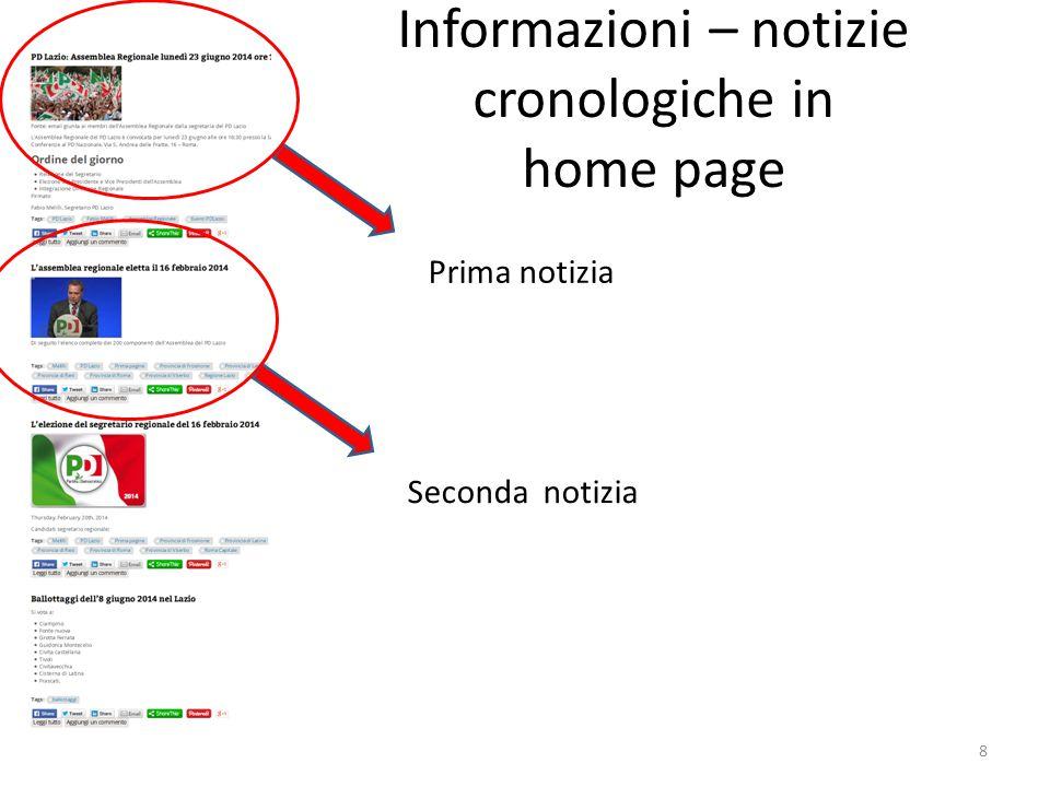 Informazioni – notizie cronologiche in home page Prima notizia Seconda notizia 8
