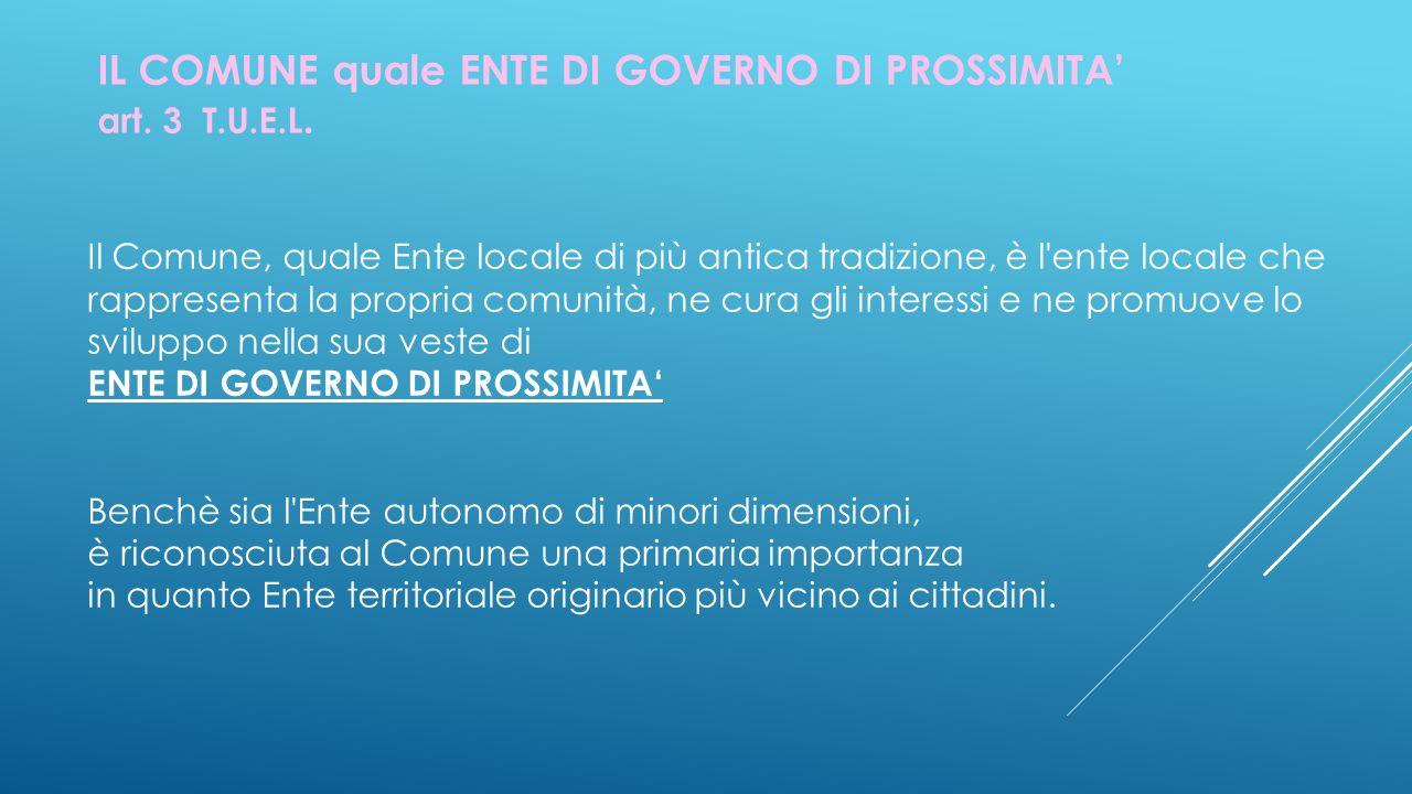 IL COMUNE quale ENTE DI GOVERNO DI PROSSIMITA' art.