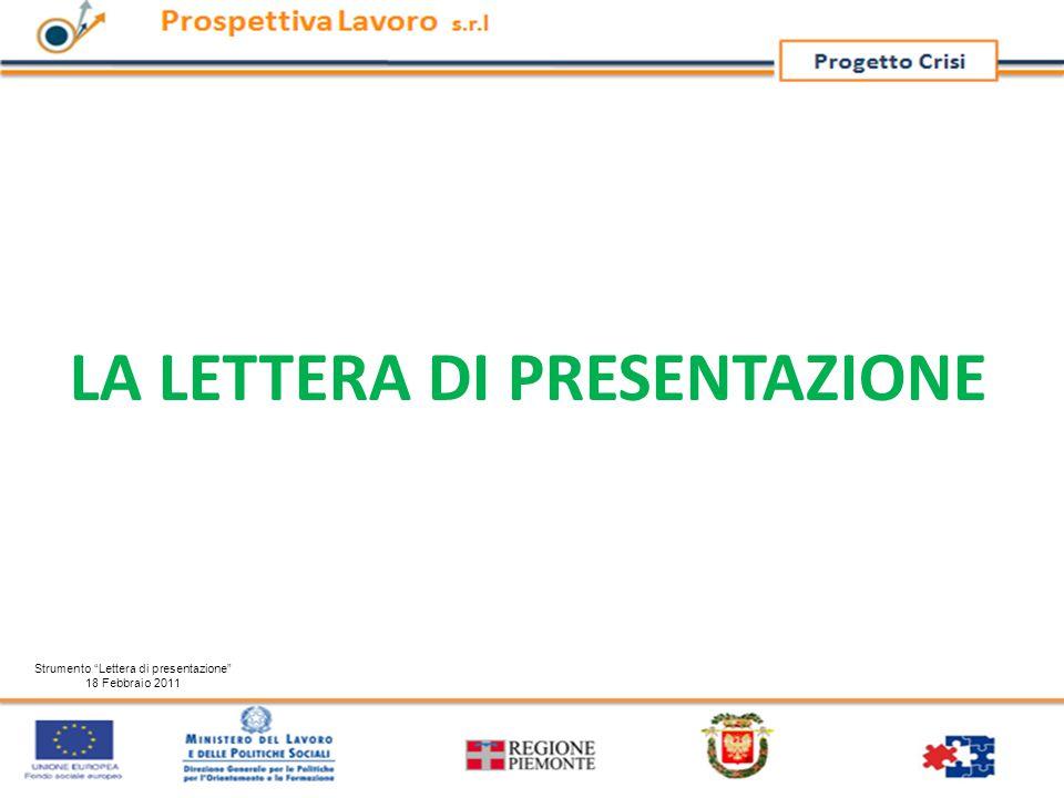 """LA LETTERA DI PRESENTAZIONE Strumento """"Lettera di presentazione"""" 18 Febbraio 2011"""