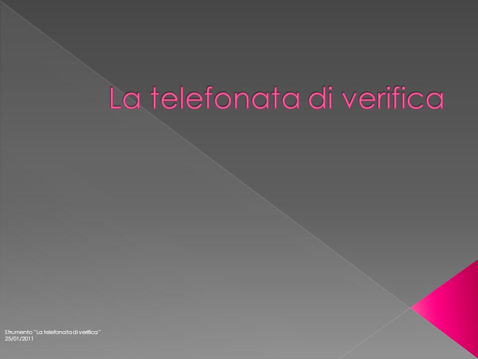 """Strumento """"La telefonata di verifica"""" 25/01/2011"""