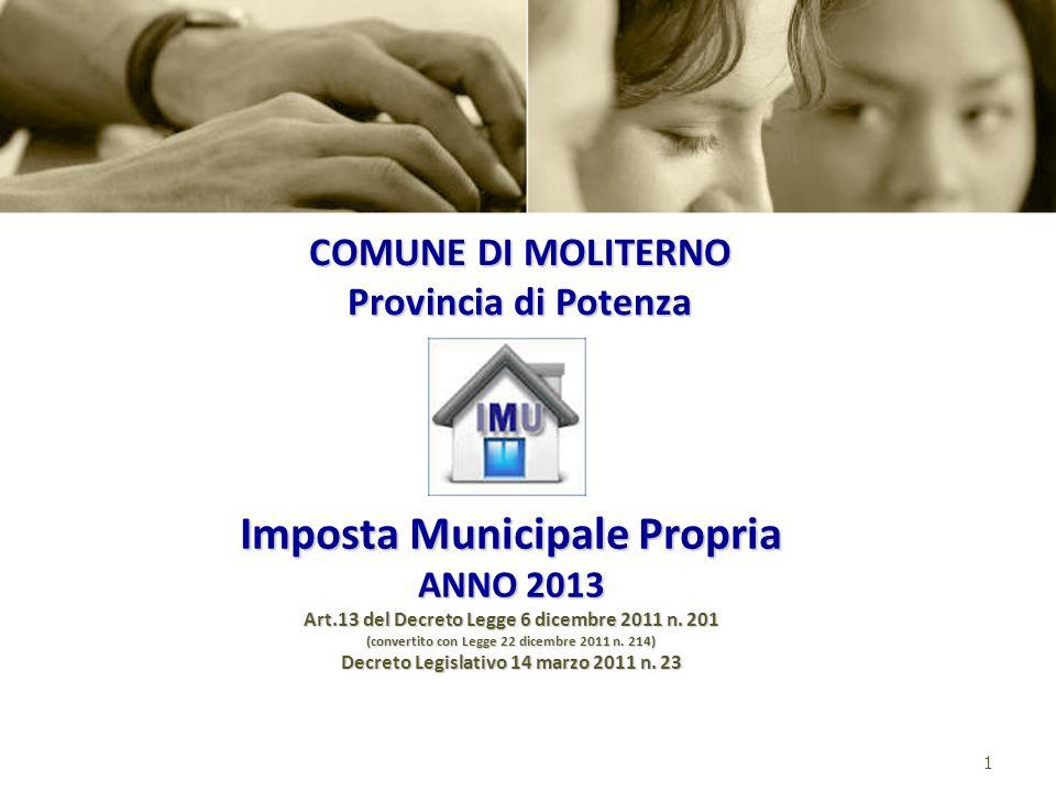 1 Imposta Municipale Propria ANNO 2013 Art.13 del Decreto Legge 6 dicembre 2011 n.