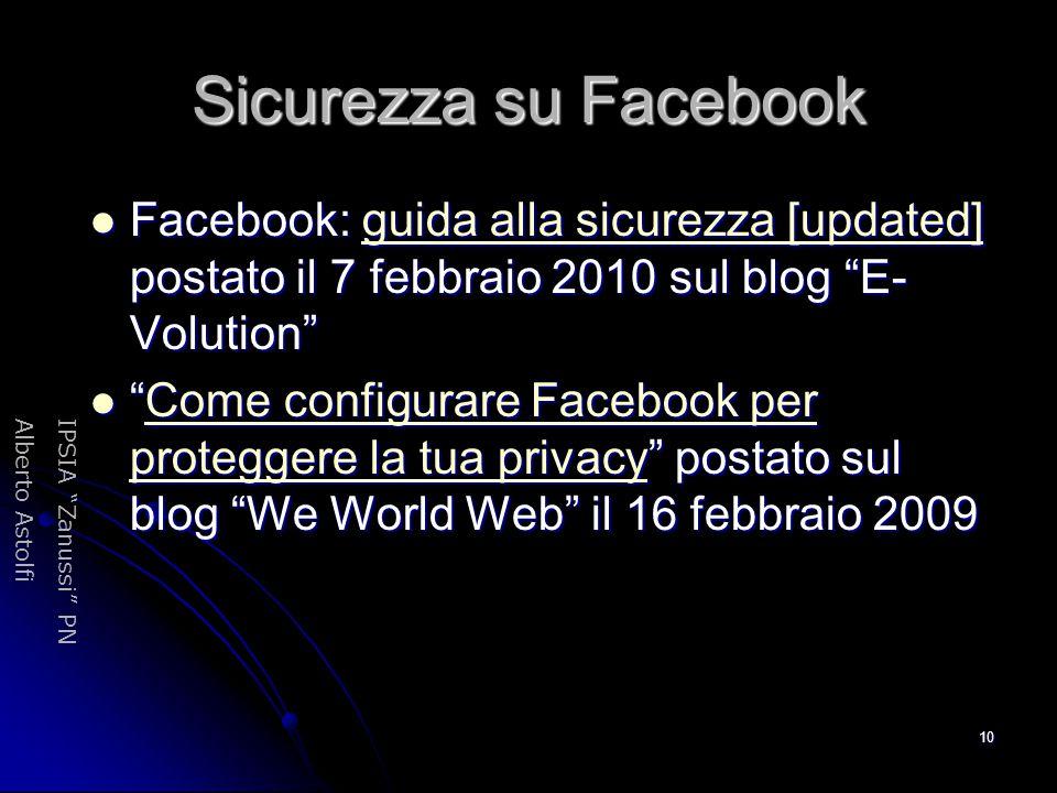 """IPSIA """"Zanussi"""" PNAlberto Astolfi 10 Sicurezza su Facebook Facebook: guida alla sicurezza [updated] postato il 7 febbraio 2010 sul blog """"E- Volution"""""""
