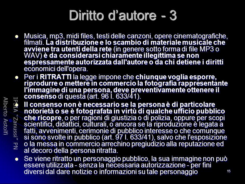 """IPSIA """"Zanussi"""" PNAlberto Astolfi 15 Diritto d'autore - 3 Musica, mp3, midi files, testi delle canzoni, opere cinematografiche, filmati. La distribuzi"""